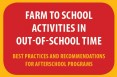 Farm to School Activities in Out-of-School Time
