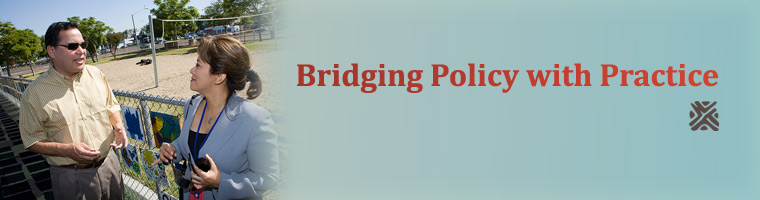 Bridging Policy with Practice